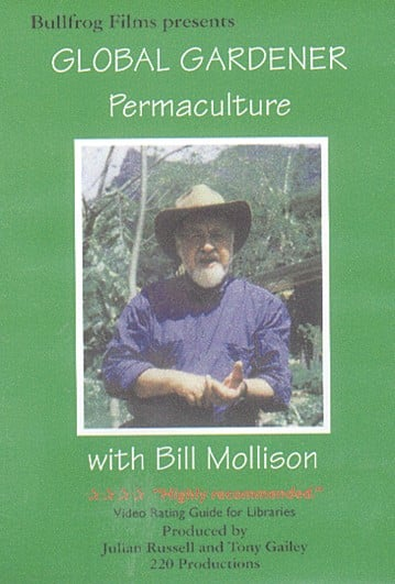 Global Gardener – Bill Mollison