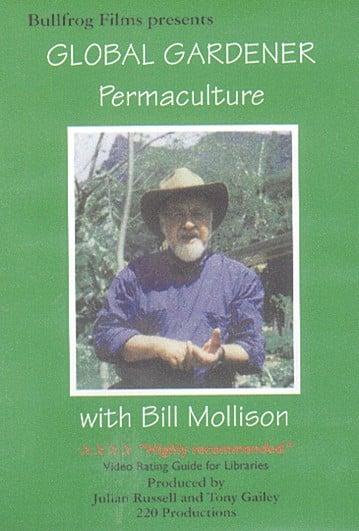 Global Gardener – Bill Mollison
