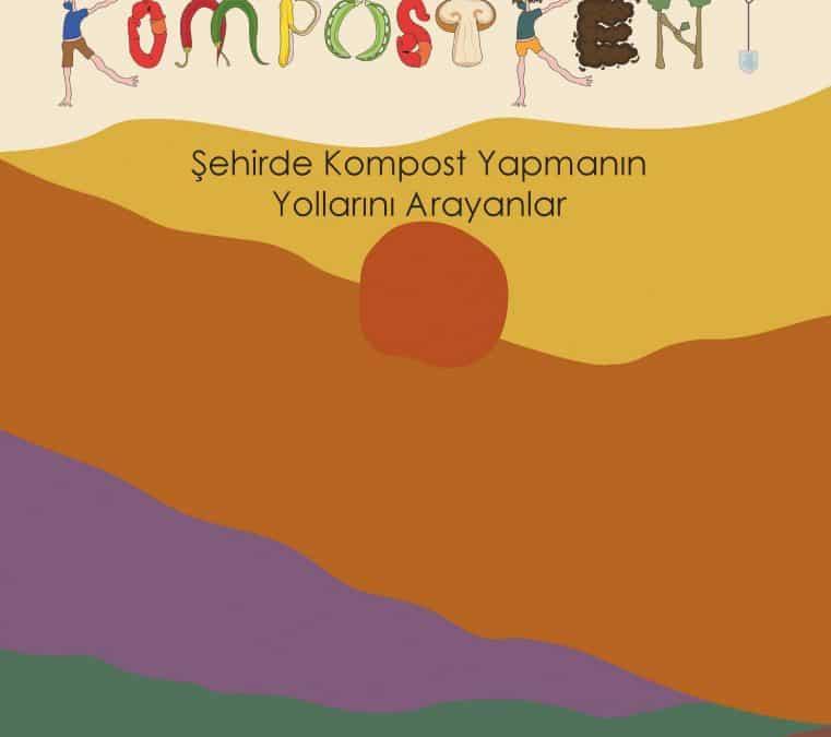 KompostKent – Şehirde Kompost Yapmanın Yollarını Arayanlar