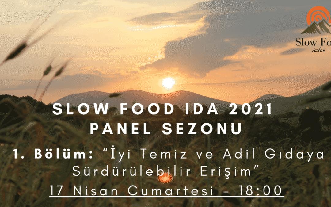 Slow Food Ida 2021 Panel Sezonu Başlıyor!