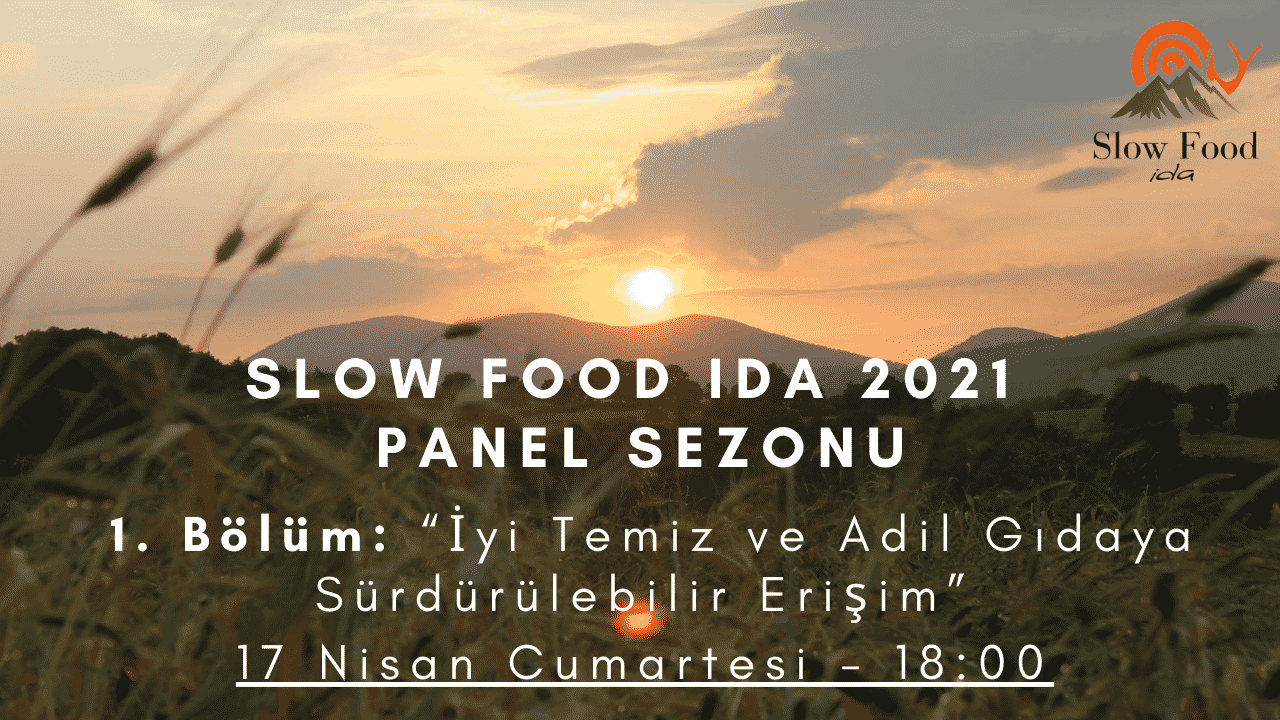 Slow Food Ida 2021 Panel Sezonu Başlıyor!
